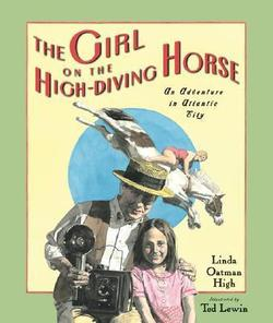 The Girl On The High-diving Horse: An Adventure In Atlantic City