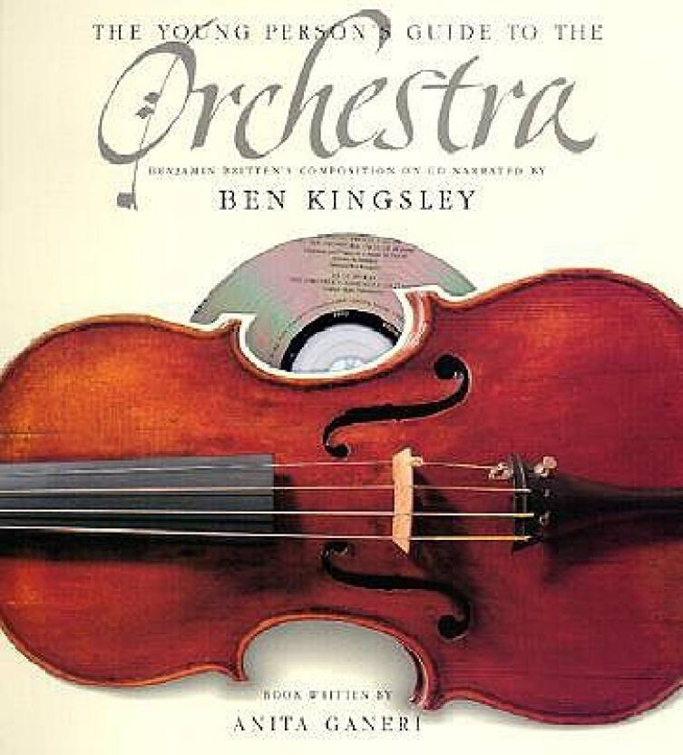 The Young Person's Guide to the Orchestra: Benjamin Britten's Composition on Cd