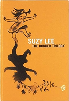 SUZY LEE- The Border Trilogy