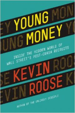 Young Money: Inside the Hidden World of Wall Street