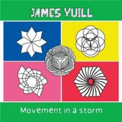 James Yuill / Movment in a Storm