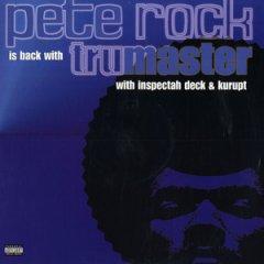 Pete Rock  Tru Maste
