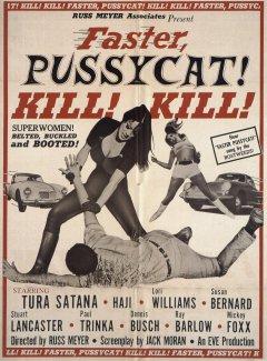 Faster Pussycat Kill Kill!